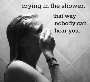 cry, quote, shower
