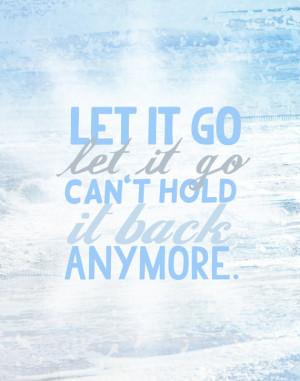 Frozen Let It Go Quotes Disney's frozen, let it go...