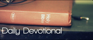Why Is daily Devotion Vital To