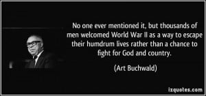 No one ever mentioned it, but thousands of men welcomed World War II ...