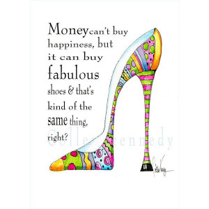 Illustrated shoe art print with funny shoe quote - ...