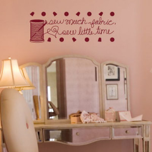 Sew Little Time - Quotes - Wall Decals