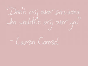 Lauren Conrad. Quote.