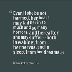 Infj-This quote from #dracula is even better taken out of context ...