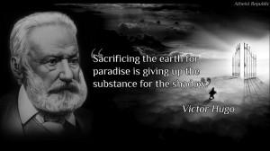 Victor Hugo Quotes Victor hugo.