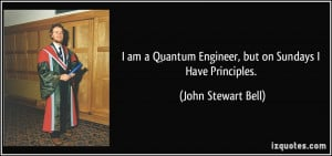 More John Stewart Bell Quotes