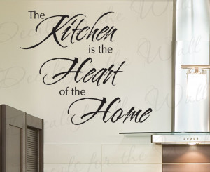 The Heart of the Home Kitchen Removable Wall Decal Quote