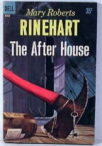 1960 Paperback THE AFTER HOUSE Mary Roberts Rinehart