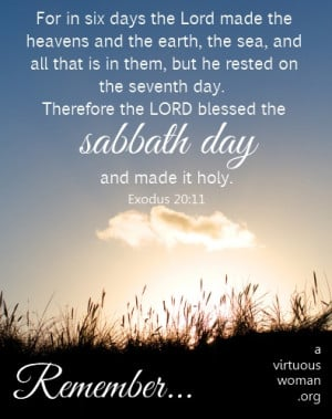 Remember the Sabbath to Keep It Holy   A Virtuous Woman