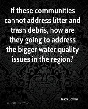 If these communities cannot address litter and trash debris, how are ...
