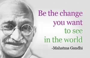 Gandhi quotes – My favorite one's