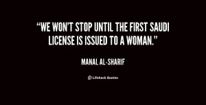 quote-Manal-al-Sharif-we-wont-stop-until-the-first-saudi-62889.png