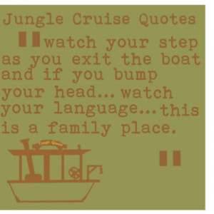 ... :This is a Family Place by Jungle Cruise Quotes on Polyvore.com