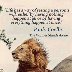 THE WINNER STANDS ALONE... Spectacular quote!