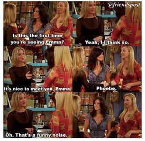 Friends - Phoebe is a funny noise by reba