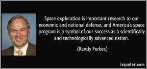 Space exploration is important research to our economic and national ...