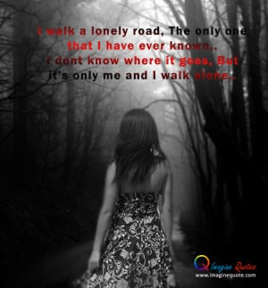 Alone girl life quotes Alone Quotes