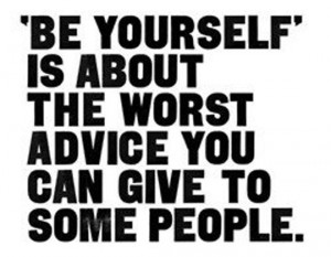 be yourself funny quotes