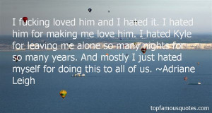 Quotes About Him Leaving Pictures