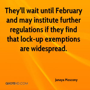 They'll wait until February and may institute further regulations if ...
