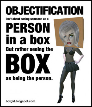 Do Women Want To Be Objectified?