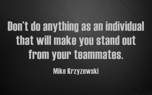 ... Coach K Quotes. Click on a quote to open an image with the quote and