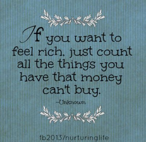 Uplifting Inspirational Quotes – Feeling Rich!