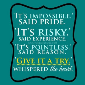 Give it a try quotes risk quotes great motivational quotes