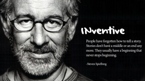 ... story. stories don't have a middle or an end any more steven spielberg