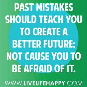 Past Mistakes Quotes