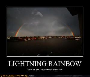demotivational posters - LIGHTNING RAINBOW