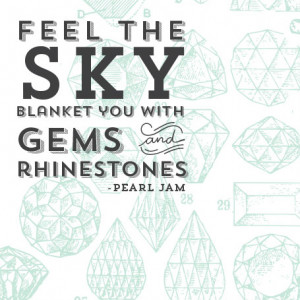 Quote of the Day {gems in the sky}