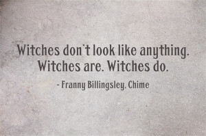 Quote the Witch - Witches don't look like