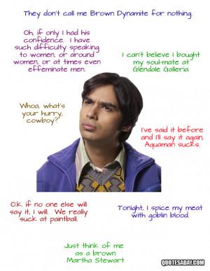Raj Koothrappali Quotes – The Big Bang Theory
