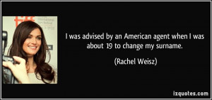 More Rachel Weisz Quotes