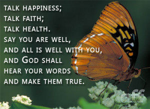 ... well, and all is well with you, and God shall hear your words and make