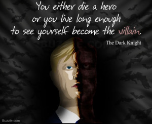 Harvey Dent quote from The Dark Knight