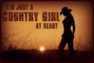 Country Girl At Heart by WakingTheFallen1209