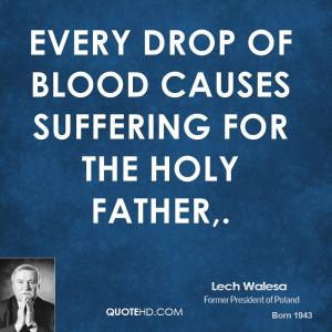 Lech Walesa Quotes