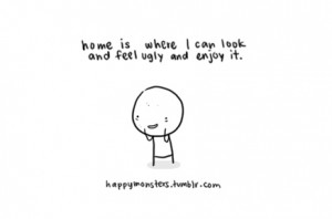 cute, doodle, funny, home, text, truth, ugly