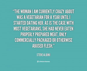 quote-Steve-Albini-the-woman-i-am-currently-crazy-about-58580.png