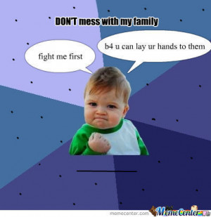 3178-images-of-don-t-mess-with-my-family-meme-center-wallpaper ...