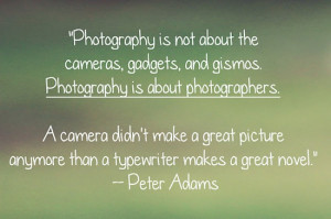 Photography is about the photographers.