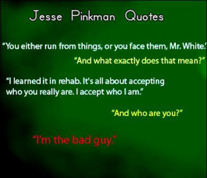 Btraking Bad -- Jesse Pinkman Quotes