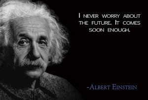 ... carry with them is worrying about what is ahead of them, the future