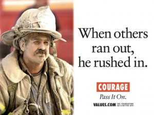 Firefighter Quotes About Courage Billboard for courage.