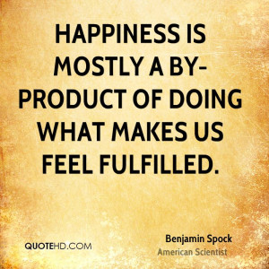 Benjamin Spock Happiness Quotes