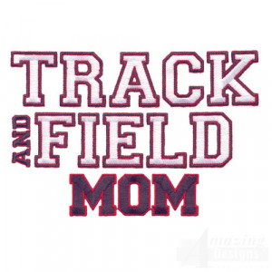 Track And Field Sayings Mom