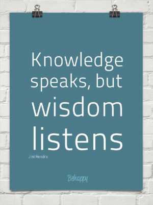 knowledge speaks but - photo #13