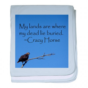 Buffalo Gifts > Buffalo Baby > Crazy Horse Quote baby blanket